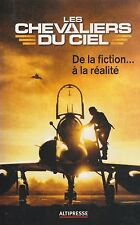 Les Chevaliers du Ciel - Sky Knights (French Air Force Fighter Pilot Training)