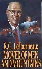 Mover of Men and Mountains by R. G. LeTourneau (1967, Paperback, New Edition)