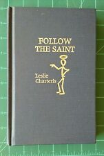 Follow the Saint Leslie Charteris Amereon House Limited Edition Hardcover