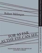 For As Far as the Eye Can See (Biblioasis International)