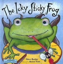 The Icky Sticky Frog Dawn Bentley Hardcover