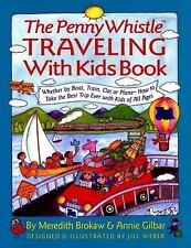 The Penny Whistle Traveling-with-Kids : Whether by Boat, Train, Car, or...
