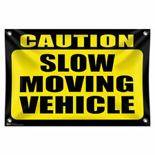 """Caution Slow Moving Vehicle 33"""" x 22"""" Mini Vinyl Flag Banner Wall Sign"""