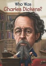 Who Was Charles Dickens? by Pamela D. Pollack and Meg Belviso (2014, Paperback)
