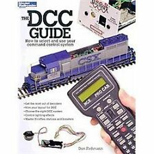 The DCC Guide : How to Select and Use Your Command Control System by Don...