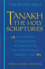Tanakh: The Holy Scriptures - The New JPS Translation According to the Traditio