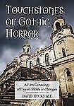 NEW - Touchstones of Gothic Horror: A Film Genealogy of Eleven Motifs and Images
