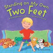 Standing on My Own Two Feet: A Child's Affirmation of Love in the Midst of Divo