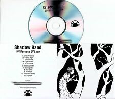 SHADOW BAND Wilderness Of Love 2017 UK 11-track promo test CD