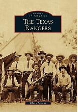 Images of America Ser.: The Texas Rangers by Chuck Parsons (2011, Paperback)