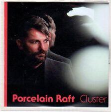 (EO762) Porcelain Raft, Cluster - 2013 DJ CD