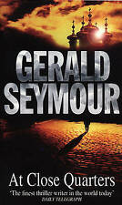 At Close Quarters by Gerald Seymour (Paperback, 1999)