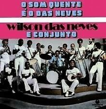 Wilson Das Neves E Conjunto O Som Quente E O Das Neves CD NEW Brazil Jazz