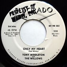 TONY MIDDLETON & WILLOWS 45 Only My Heart / First Taste VG++ Doo Wop PROMO e8045