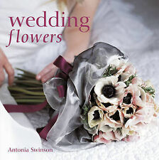 Wedding Flowers Antonia Swinson Very Good Book