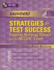 Saunders Strategies for Test Success: Passing Nursing School and the NCLEX Exam,