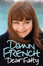 Dear Fatty, Dawn French