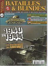 BATAILLES & BLINDES N°45 1940 VS 1944 LES DEUX BATAILLES DES ARDENNES / USMC