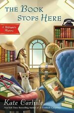NEW - The Book Stops Here: A Bibliophile Mystery by Carlisle, Kate