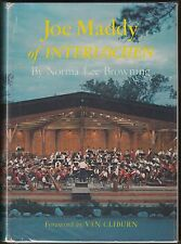 Joe Maddy of Interlochen by Norma Lee Browning, Van Cliburn (1963) HC/DJ 1ST