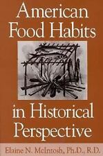 American Food Habits in Historical Perspective, Mcintosh, Elaine, Acceptable Boo