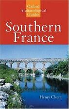 Southern France: An Oxford Archaeological Guide (Oxford Archaeological Guides)