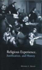 Religious Experience, Justification, and History by Matthew C. Bagger (2009,...