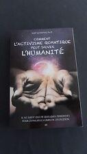 Comment l'activisme quantique  peut sauver l'humanité Amit Goswami