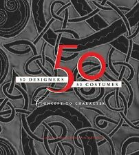 50 Designers50 Costumes: Concept to Character-ExLibrary