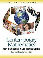 Contemporary Mathematics for Business and Consumers by Robert Brechner (2011,...