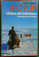 CHIENS DE TRAINEAUX PAUL EMILE VICTOR