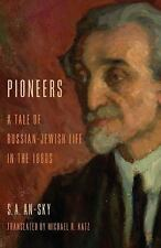 Jewish Literature and Culture: Pioneers : A Tale of Russian-Jewish Life in...
