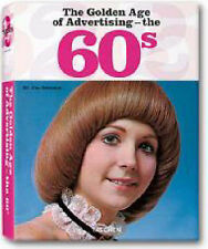 New Hardcover The Golden Age of Advertising: The 60s,