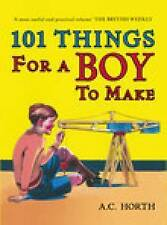 '101 Things for a Boy to make' a hardback book by S.C. Horth