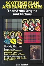 Scottish Clan and Family Names: Their Arms, Origins and Tartans by Martine, Rod