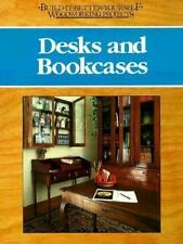 Desks and Bookcases (Build-It-Better Yourself Woodworking Projects)-ExLibrary