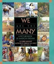 We Are the Many: A Picture Book of American Indians-ExLibrary