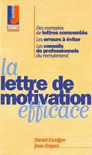 La lettre de motivation efficace Escaffre  Daniel Occasion Livre