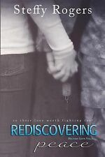 Military Love Ser.: Rediscovering Peace by Steffy Rogers (2015, Paperback)
