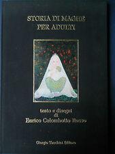Storie di Maghe per adulti - testi e disegni di Enrico Colombotto Rosso 1981