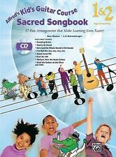 Alfred's Kid's Guitar Course Sacred Songbook 1 & 2: 15 Fun Arrangements That Mak