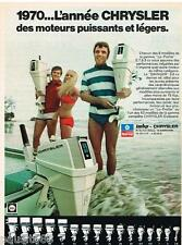 PUBLICITE ADVERTISING 105  1970  Les  moteurs de bateau  LO-PROFILE CHRYSLER