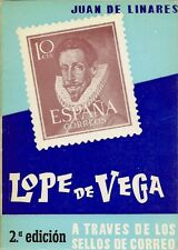"""Obra Filatélica """" Lope de Vega a Través de los sellos...""""  2ª Edición  1969"""