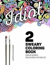 Swear Word Adult Coloring Book: Sweary Coloring Book : A Beautiful Adult...