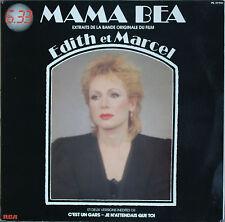 "MAMA BEA EXTRAITS DE LA BO DU FILM ""EDITH ET MARCEL""  33T LP"