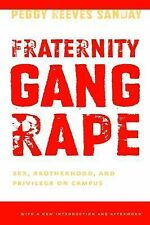 Fraternity Gang Rape: Sex, Brotherhood, and Privilege on Campus (Feminist Crossc