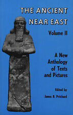 Ancient Near East, Volume 2: A New Anthology of Texts and Pictures (Princeton St