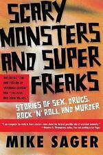 Scary Monsters and Super Freaks : Stories of Sex, Drugs, Rock 'N' Roll and Mu...