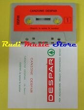 MC CANZONE DESPAR La spesa fa quadrar PROMO DESPAR G. SALERNI no cd lp dvd vhs