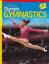 Great Moments in Olympic Sports: Great Moments in Olympic Gymnastics by...
